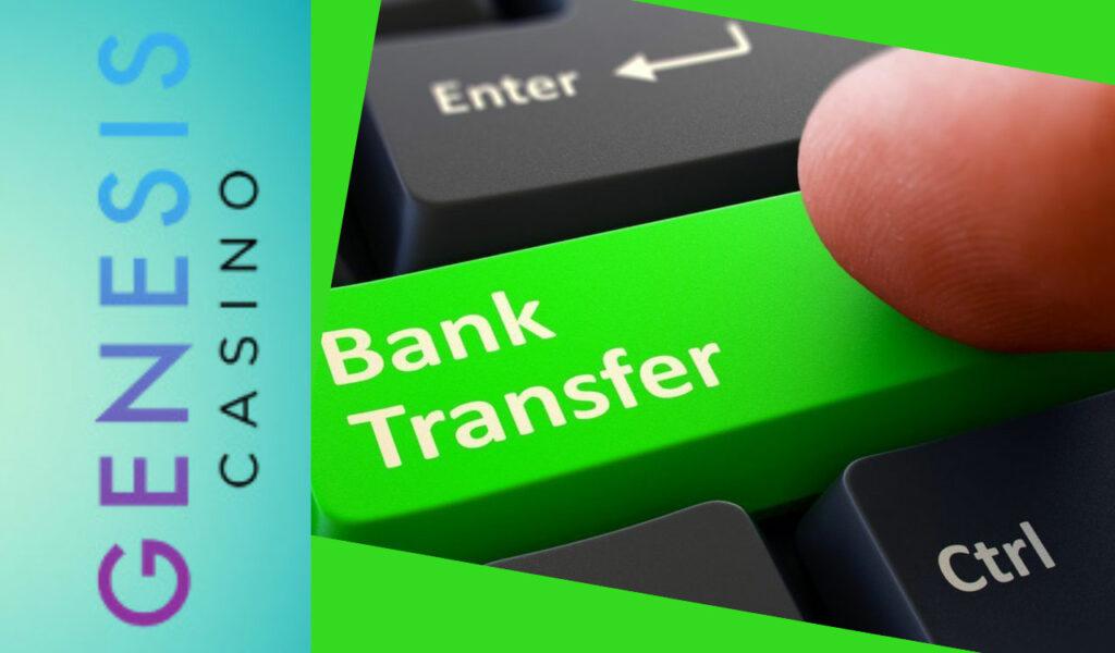 Genesis Casino Bank Transfers
