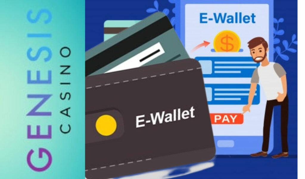 Genesis Casino E-Wallet